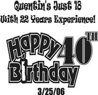 Happy Birthday Quentin! screen printed design
